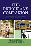 The Principals Companion: A Workbook for Future School Leaders