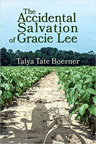 The Accidental Salvation of Gracie Lee {Talya Tate Boerner}