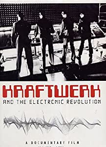 Kraftwerk and the Electronic Revolution [2008] [DVD] [NTSC]