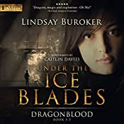 Under the Ice Blades: Dragon Blood, Book 5.5 | Lindsay Buroker