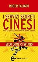 I servizi segreti cinesi (eNewton Saggistica) (Italian Edition)