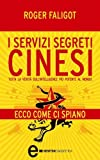 img - for I servizi segreti cinesi (eNewton Saggistica) (Italian Edition) book / textbook / text book