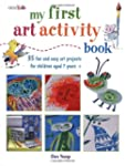 My First Art Activity Book: 35 easy a...