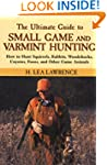 The Ultimate Guide to Small Game and...