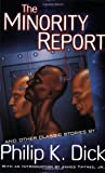 img - for The Minority Report and Other Classic Stories book / textbook / text book