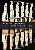 img - for Cultural Memories in the Roman Empire book / textbook / text book
