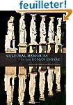 Cultural Memories in the Roman Empire
