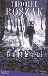 L'Enfant de cristal : Une histoire de la vie enfouie par Roszak