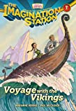 Voyage with the Vikings: 1 (AIO Imagination Station Books) by Paul McCusker and Marianne Hering