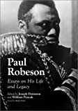 Paul Robeson: Essays on His Life & Legacy