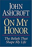 On My Honor The Beliefs That Shape My Life