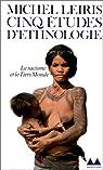 Cinq �tudes d'ethnologie par Leiris
