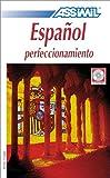 echange, troc Assimil - Collection Perfectionnement - Español perfeccionamiento (coffret 4 CD)