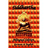 Siddhartha - Bilingual Edition, German and English ~ Hermann Hesse
