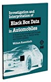 ASTM Monograph 4 Investigation and Interpretation of Black Box Data in Automobiles: A Guide to the Concepts and Formats of Computer Data in Vehicle Sa ... Society for Testing and Materials), 4.)