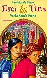 Emi und Tina - Verlockende Ferne - (Big Book) - Der Tag, an dem Aiko verschwand / Der versteinerte Fisch. - Federica De Cesco, Federica de Cesco