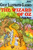 The Wizard of Oz (Great Illustrated Classics (Playmore)) (0866119590) by Frank L. Baum