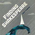 Finding Shakespeare | Daniel Fromson