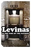 In the Time of the Nations (Continuum Impacts) (082649904X) by Levinas, Emmanuel