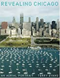 img - for Revealing Chicago: An Aerial Portrait book / textbook / text book