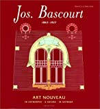 echange, troc Francis Strauven - Jos. Bascourt, 1863-1927: Art nouveau : in Antwerpen = a Anvers = in Antwerp