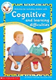 Dr Hannah Mortimer Activities for including Children with Cognitive and Learning Difficulties (Special Needs in the Primary Years)