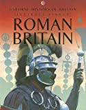 Roman Britain (History of Britain) (0794512321) by Ruth Brocklehurst