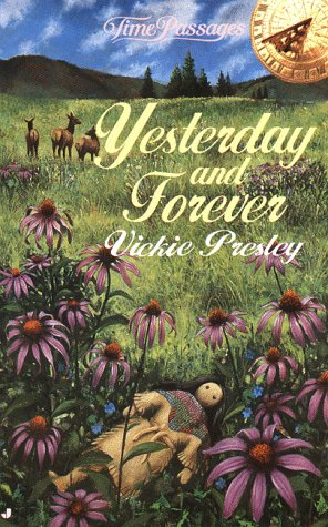 Yesterday and Forever, VICKIE PRESLEY
