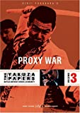 The Yakuza Papers, Vol. 3 - Proxy War