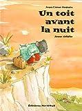 """Afficher """"Un Toit avant la nuit"""""""