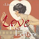 img - for A Little Book Of Love Poems And Letters book / textbook / text book