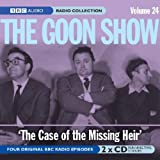 The Goon Show: Volume 24: The Case Of The Missing Heir (BBC Audio)