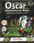 Oscar der Ballonfahrer und die Geheim...