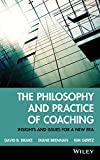 img - for The Philosophy and Practice of Coaching: Insights and Issues for a New Era book / textbook / text book