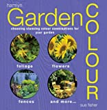 Sue Fisher Garden Colour: Choosing Stunning Colour Combinations for Your Garden