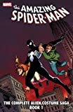 Spider-Man: The Complete Alien Costume Saga Book 1