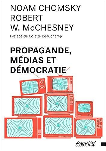 Propagande, medias et démocratie - Noam Chomsky