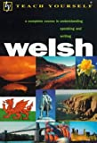 Welsh (Teach Yourself) (0340779691) by Jones, Christine