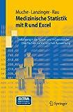 img - for Medizinische Statistik mit R und Excel: Einf hrung in die RExcel- und R-Commander-Oberfl chen zur statistischen Auswertung (Springer-Lehrbuch) (German Edition) book / textbook / text book
