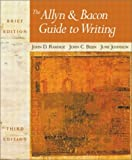 The Allyn & Bacon Guide to Writing (Brief 3rd Edition) (0321106210) by John D. Ramage