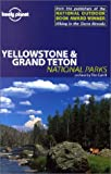 Yellowstone & Grand Teton National Parks (Lonely Planet Yellowstone & Grand Tetons National Parks) - Bradley Mayhew, Andrew Dean Nystrom