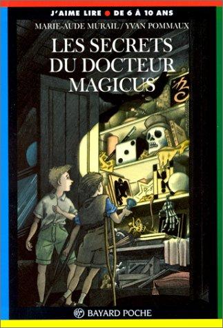 Les Secrets du docteur Magicus