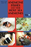 Amazon / Brand: Voyageur Press (MN): Anemone Fishes Their Host Sea Anemones (Daphne G. Fautin) (Gerald R. Allen) (Gerald Allen)