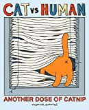by Surovec, Yasmine Cat vs Human: Another Dose of Catnip (2013) Paperback