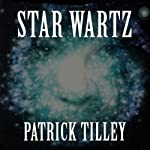 Star Wartz | Patrick Tilley