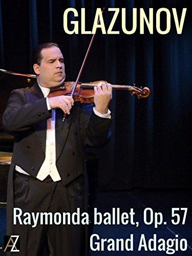 Glazunov: Raymonda ballet Op. 57 Grand Adagio