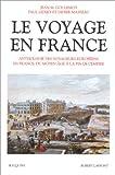 Le Voyage en France, tome 1...