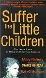 Suffer the Little Children: The Inside Story of Ireland