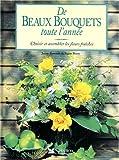 echange, troc Berry, Raworth - De beaux bouquets toute l'année