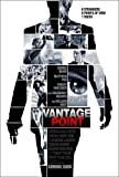 Vantage Point [Theatrical Release]